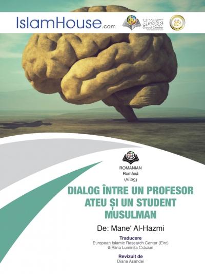 حوار بين طالب مسلم وبروفيسور ملحد - باللغة الرومانية