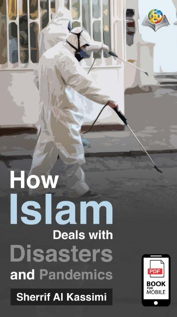 كيف تعامل الإسلام مع الأوبئة والكوارث؟ باللغة الإنجليزية