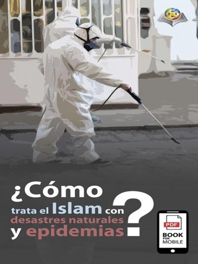 كيف تعامل الإسلام مع الأوبئة والكوارث؟ باللغة الإسبانية